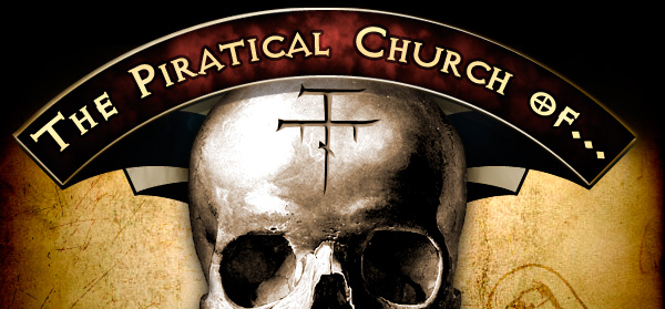 The Piratical Church of ***